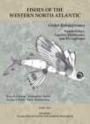 Order Beloniformes: Needlefishes, Sauries, Halfbeaks, and Flyingfishes : Part 10 - eBook