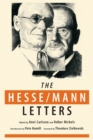 The Hesse-Mann Letters : The Correspondence of Hermann Hesse and Thomas Mann 1910-1955 - Book