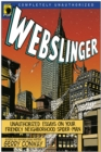 Webslinger : Unauthorized Essays On Your Friendly Neighborhood Spider-man - eBook