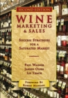 Wine Marketing & Sales : Success Strategies for a Saturated Market - Book