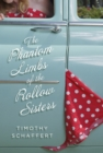 The Phantom Limbs of the Rollow Sisters - eBook