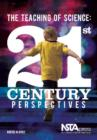 The Teaching of Science : 21st-Century Perspectives - Book