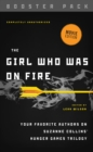 The Girl Who Was on Fire - Booster Pack : Your Favorite Authors on Suzanne Collins' Hunger Games Trilogy - eBook