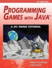Programming Games with Java : A Jfc Swing Tutorial - Book
