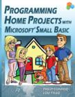 Programming Home Projects with Microsoft Small Basic - Book
