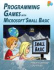 Programming Games with Microsoft Small Basic - Book
