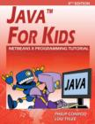 Java for Kids : Netbeans 8 Programming Tutorial - Book