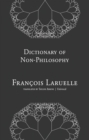 Dictionary of Non-Philosophy - Book