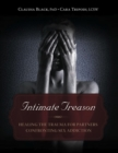 Intimate Treason : Healing the Trauma for Partners Confronting Sex Addiction - eBook