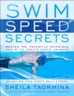 Swim Speed Secrets : Master the Freestyle Technique Used by the World's Fastest Swimmers - eBook