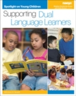 Spotlight on Young Children : Supporting Dual Language Learners - Book