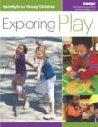 Spotlight on Young Children : Exploring Play - Book