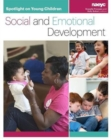 Spotlight on Young Children : Social and Emotional Development - Book