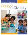 Spotlight on Young Children : Equity and Diversity - Book