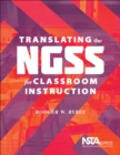 Translating the NGSS for Classroom Instruction - Book