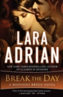 Break the Day : A Midnight Breed Novel - Book
