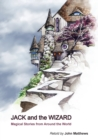 Jack and the Wizard : Magical Stories from Around the World - Book