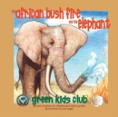 The African Bush Fire and the Elephant - Book