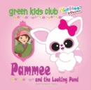 Pammee and the Looking Pond - Book