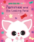 Pammee and the Looking Pond 2nd Edition - Book