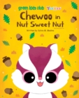 Chewoo in Nut Sweet Nut - 2nd Edition - Book