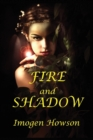 Fire and Shadow - Book