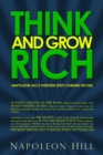 Think and Grow Rich : Napoleon Hill's Thirteen Steps Toward Riches - Book