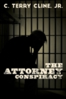 The Attorney Conspiracy - Book