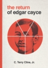 The Return of Edgar Cayce : As Transcribed by C. Terrry Cline, Jr. - Book