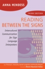 Reading Between the Signs : Intercultural Communication for Sign Language Interpreters - Book