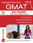 GMAT Roadmap: Expert Advice Through Test Day - eBook