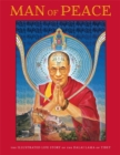 Man of Peace : The Illustrated Life Story of the Dalai Lama of Tibet - Book