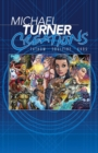 Michael Turner Creations Hardcover : Featuring Fathom, Soulfire, and Ekos - Book