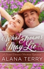 What Dreams May Lie : A Sweet Dreams Christian Romance Book 3 - eBook