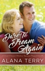 Dare to Dream Again : A Sweet Dreams Christian Romance Book 1 - eBook