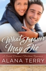 What Dreams May Die : A Sweet Dreams Christian Romance Book 4 - eBook
