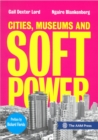 Cities, Museums and Soft Power - Book