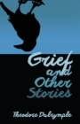 Grief and Other Stories - Book