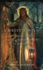 Christ'S Will : Tarot, Kundalini, and the Christification of the Human Soul - Book