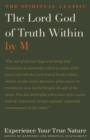 The Lord God of Truth within : Experience Your True Nature, Source of Happiness and Spiritual Fulfillment - Book