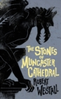 The Stones of Muncaster Cathedral : Two Stories of the Supernatural - Book