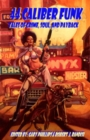 44 Caliber Funk : Tales of Crime, Soul, and Payback - Book