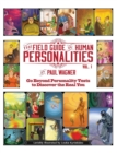 The Field Guide to Human Personalities : Go Beyond Personality Tests to Discover the Real You! - Book