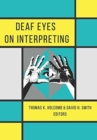 Deaf Eyes on Interpreting - Book