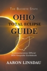 Ohio Total Eclipse Guide : Official Commemorative 2024 Keepsake Guidebook - Book
