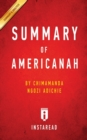 Summary of Americanah : by Chimamanda Ngozi Adichie - Includes Analysis - Book