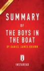 Summary of The Boys in the Boat : by Daniel James Brown Includes Analysis - Book