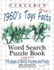 Circle It, 1960s Toys Facts, Book 1, Word Search, Puzzle Book - Book