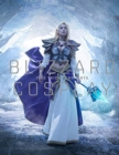 Blizzard Cosplay : Tips, Tricks and Hints - Book