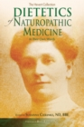 Dietetics of Naturopathic Medicine : In Their Own Words - Book